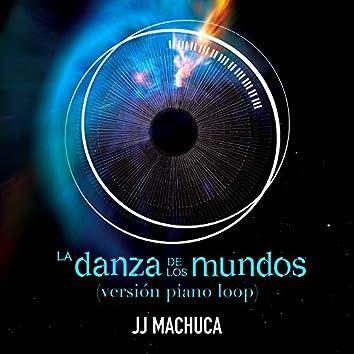 La Danza de los Mundos (Versión Piano Loop) [From the Movie]
