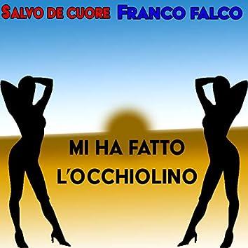 Mi ha fatto l'occhiolino (feat. Franco Falco)