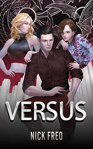 Versus: An Alignment-Based Urban Fantasy (English Edition)