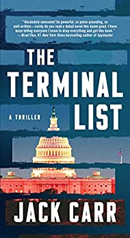 The Terminal List: A Thriller by [Jack Carr]