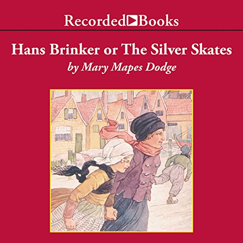 Hans Brinker or The Silver Skates audiobook cover art