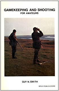 Gamekeeping and shooting for amateurs (Field sports library)