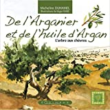 De l'Arganier et de l'huile d'Argan : L'arbre aux chèvres