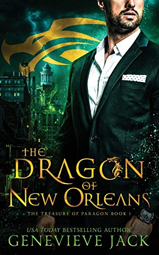 Compare Textbook Prices for The Dragon of New Orleans The Treasure of Paragon  ISBN 9781940675480 by Jack, Genevieve