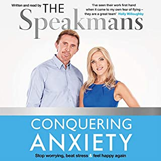 Conquering Anxiety     Stop Worrying, Beat Stress and Feel Happy Again              By:                                                                                                                                 Nik Speakman,                                                                                        Eva Speakman                               Narrated by:                                                                                                                                 Eva Speakman,                                                                                        Nik Speakman                      Length: 5 hrs and 36 mins     Not rated yet     Overall 0.0