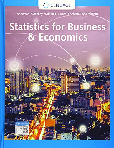 Compare Textbook Prices for Statistics for Business & Economics 14 Edition ISBN 9781337901062 by Anderson, David R.,Sweeney, Dennis J.,Williams, Thomas A.,Camm, Jeffrey D.,Cochran, James J.