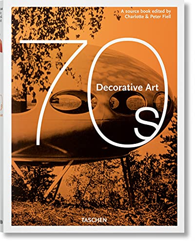 Compare Textbook Prices for Decorative Art 70s Annotated Edition ISBN 9783836584487 by Fiell, Charlotte & Peter