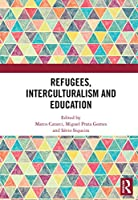 Refugees, Interculturalism and Education