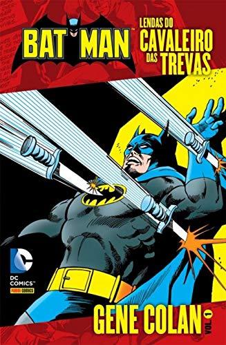 Batman - Lendas do Cavaleiro das Trevas - Gene Colan - Volume 1