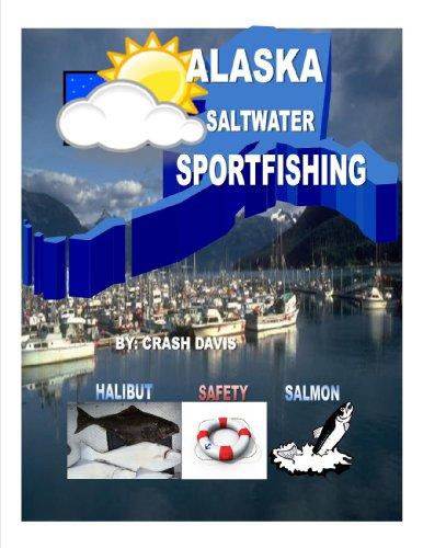 Alaska Saltwater Sportfishing (English Edition)