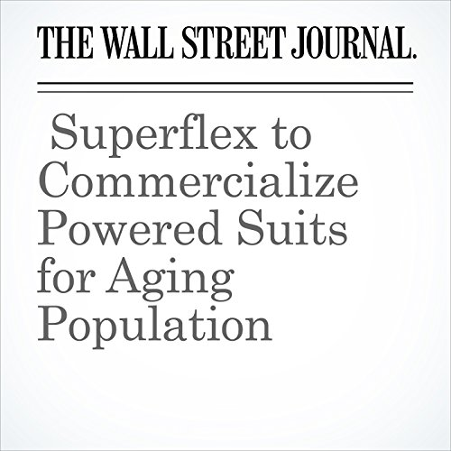 Superflex to Commercialize Powered Suits for Aging Population cover art