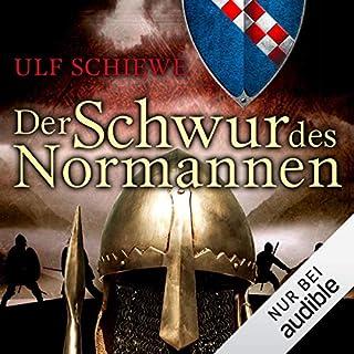 Der Schwur des Normannen     Normannen-Saga 3              Autor:                                                                                                                                 Ulf Schiewe                               Sprecher:                                                                                                                                 Reinhard Kuhnert                      Spieldauer: 12 Std. und 35 Min.     626 Bewertungen     Gesamt 4,7