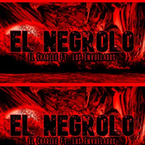 El Charlee feat. Los Envuelados