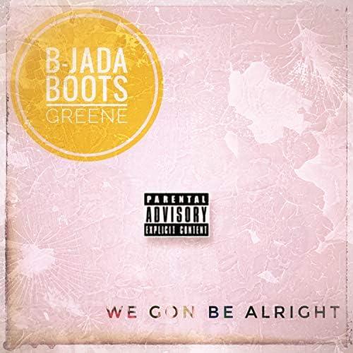 B-Jada & Boots Greene