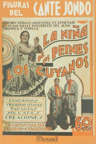 Figuras del cante jondo. La Niña de los Peines. Los Cuyanos (Flamenco y folclore andaluz)