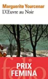 L'Œuvre au Noir (Folio t. 798) - Format Kindle - 9782072376542 - 8,99 €