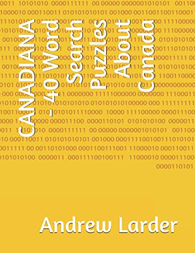 Compare Textbook Prices for CANADIANA - 40 Word Search Puzzles About Canada  ISBN 9798695746686 by Larder, Andrew