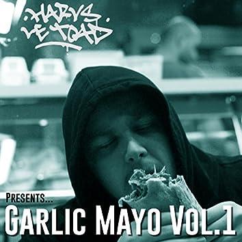 Garlic Mayo, Vol. 1