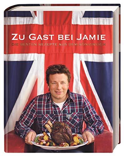 Zu Gast bei Jamie: Die besten Rezepte aus dem Königreich