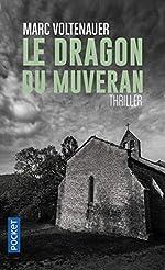 Le Dragon du Muveran de Marc VOLTENAUER