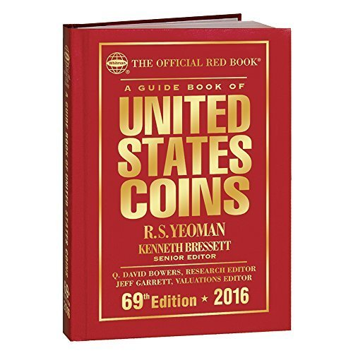 A Guide Book of United States Coins 2016 by Kenneth Bressett,...