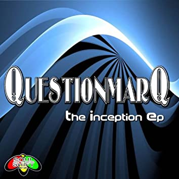 The Inception EP