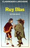 Ruy Blas by Victor Hugo (1993-09-05) - Larousse - 05/09/1993
