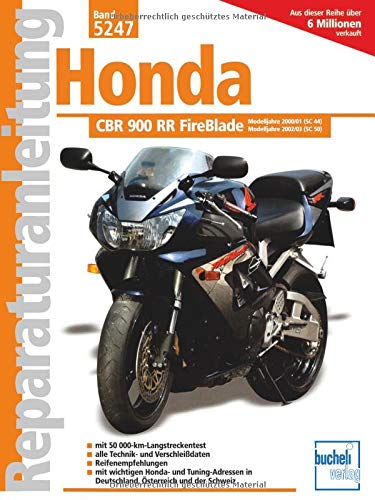 Honda CBR 900 RR FireBlade: Reprint der 1. Auflage 2003 (Reparaturanleitungen)
