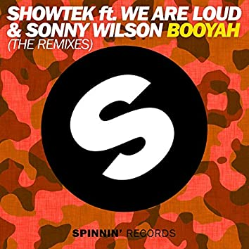 Booyah (feat. We Are Loud & Sonny Wilson) [The Remixes]