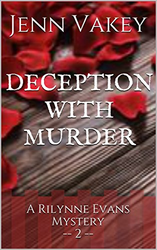Deception with Murder (A Rilynne Evans Mystery Book 2)