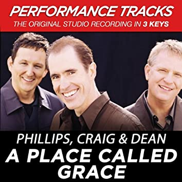 A Place Called Grace (Performance Tracks)