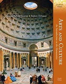 Arts and Culture: An Introduction to the Humanities, Combined Volume (4th Edition)