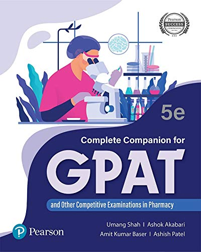 Complete Companion for GPAT and other Competitive Examinations in Pharmacy, 5e