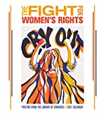 The Fight for Women's Rights 2021 Wall Calendar: Posters from the Library of Congress