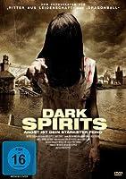 Dark Spirits - Angst ist dein stärkster Feind