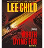 [(Worth Dying for)] [by: Lee Child] - Random House Inc - 24/01/2012