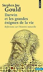 Darwin et les grandes énigmes de la vie. Réflexion de Stephen jay Gould