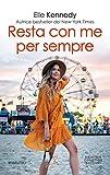 Resta con me per sempre (Briar U Series Vol. 1) (Italian Edition)