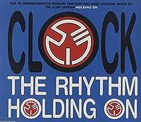 The Rhythm Holding On