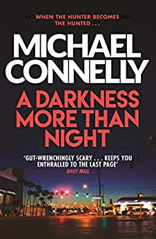 A Darkness More Than Night (Harry Bosch Book 7) (English Edition) par [Michael Connelly]