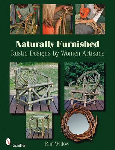 Naturally Furnished: Rustic Designs by Women Artisans