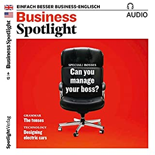 Business Spotlight Audio - Managing your boss. 6/2017 Titelbild