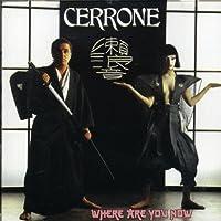 Cerrone X-Where Are You Now