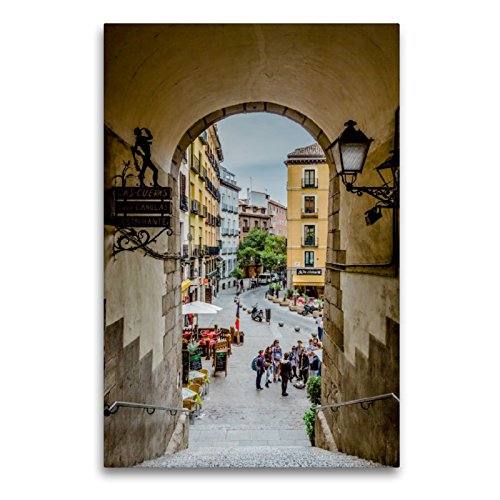 CALVENDO Premium Lienzo 60 cm x 90 cm de Alto Arco de Cuchilleros Imagen de Pared, Imagen sobre Bastidor, Listo en Lienzo auténtico, impresión en Lienzo: Madrid – España Orte Lugares
