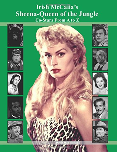 Irish McCalla's Sheena-Queen of the Jungle Co-Stars From A to Z