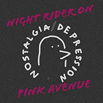 Night Rider on Pink Avenue