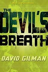 The Devil's Breath (Danger Zone Book 1) Kindle Edition