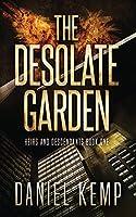 The Desolate Garden (Heirs and Descendants)