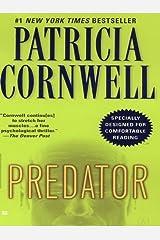 Predator: Scarpetta (Book 14) (Kay Scarpetta) Kindle Edition