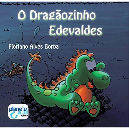 O Dragãozinho Edevaldes [The Little Dragon Edevaldes] cover art
